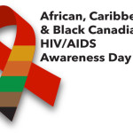 African, Caribbean and Black Canadian HIV/AIDS Awareness Day