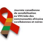 Journée canadienne de sensibilisation au VIH/sida des communautés africaines, caraïbéennes et noires