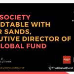 Civil Society Roundtable with Peter Sands, Executive Director of The Global Fund – 30 January