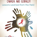 Addressing HIV in Canada and Globally: Lessons Learned from the Field